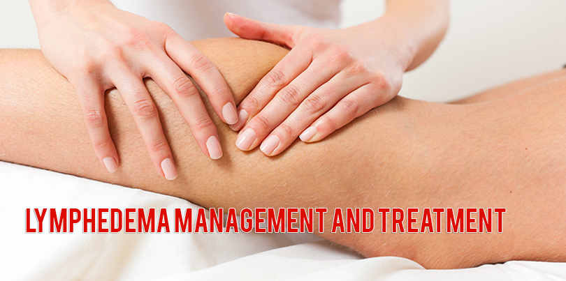 Lymphedema Management and Treatment